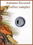 Autumn Flavored Coffee Sampler